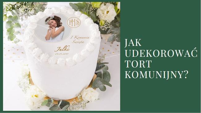 dekoracje tortu komunijnego