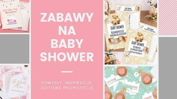 Zabawy na Baby Shower inspiracje i pomysły