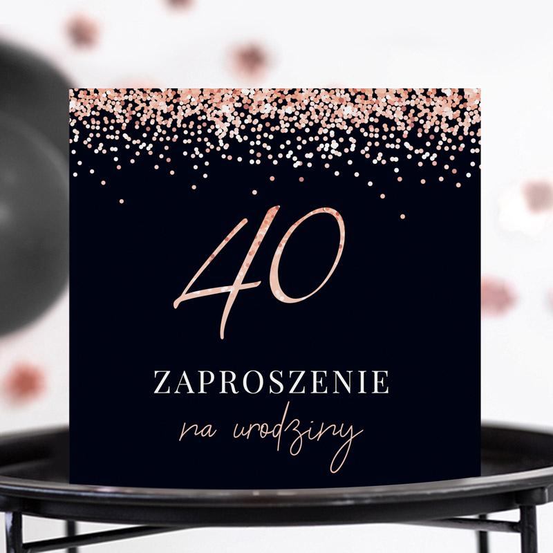 Zaproszenia na 40 urodziny rose gold