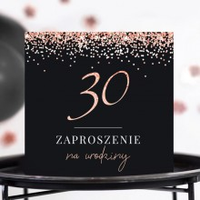 ZAPROSZENIA na 30 urodziny Rosegold Black 10szt (+koperty)
